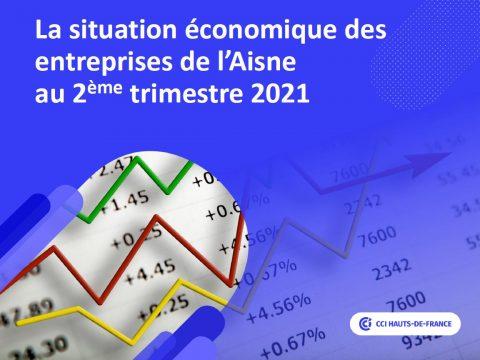 La situation économique des entreprise de l'Aisne au 2ème trimestre 2021